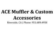 ACE Muffler & Custom Accessories